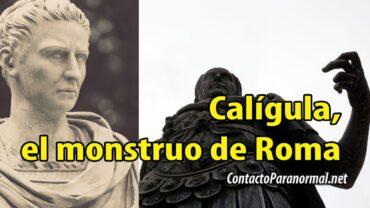 Calígula, el monstruo de Roma