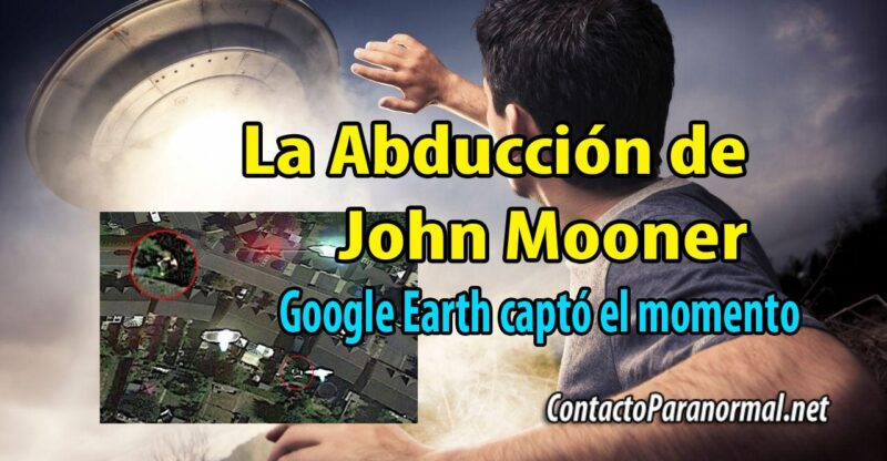 El Secuestro Extraterrestre de John Mooner