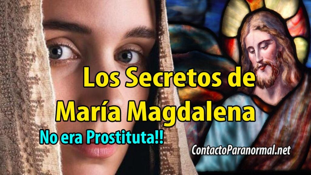 Los secretos de María Magdalena Guardados por Años