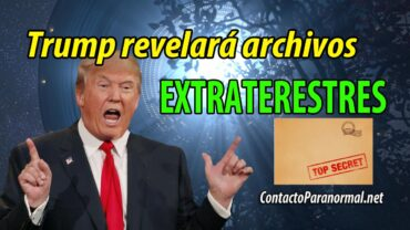 Donald Trump Revelará Archivos Extraterrestres