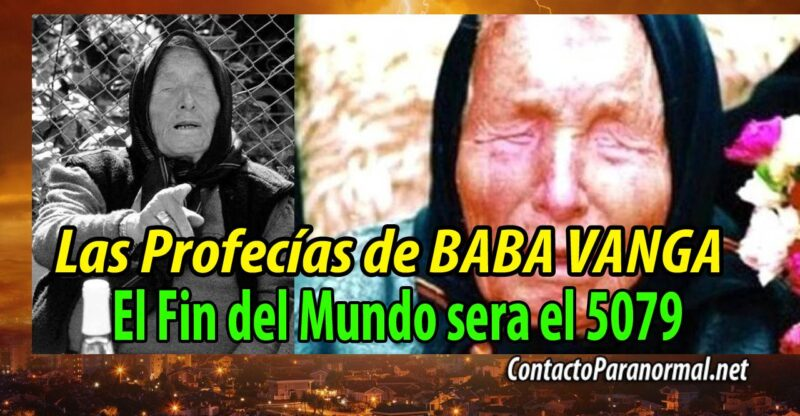 Las Temidas Profecías de Baba Vanga