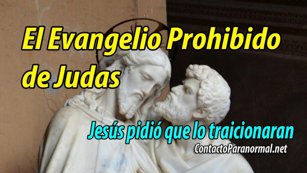El evangelio prohibido de Judas
